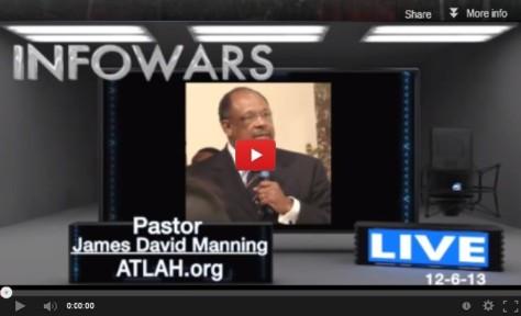 Pastor Manning On INFOWARS Dec. 2013